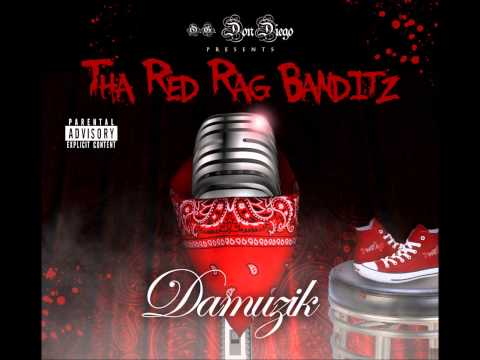 Don Diego Presents Tha Red Rag Banditz - Flamed Up