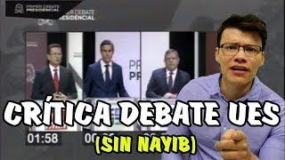 Crítica al Debate Presidencial UES (Sin Nayib) - SOY JOSÉ YOUTUBER