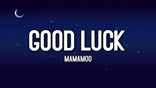 MAMAMOO (마마무) - Good Luck (굿럭)(Easy Lyrics)