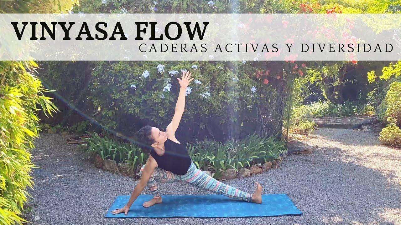 Vinyasa Yoga para caderas activas - YouTube