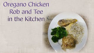 Oregano Chicken Rob And Tee In The Kitchen