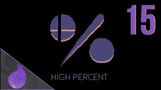High Percent Episode 15: A Weekend to Remember