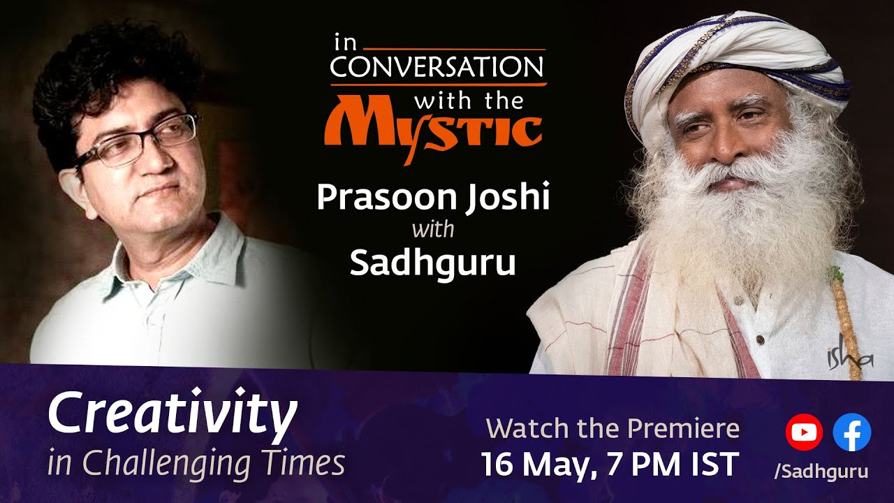 Download Creativity in Challenging Times - Prasoon Joshi with Sadhguru