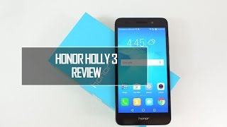 Honor Holly 3 Full Review- Pros and Cons