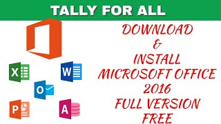 Download And Install Microsoft Office 2016 Free Full Version | Permanently Activate Ms Office 2016