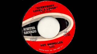Watch Shirelles Everybody Loves A Lover video