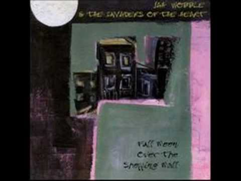 Jah Wobble & The Invaders of the Heart  - Full Moon Over The Shopping Mall