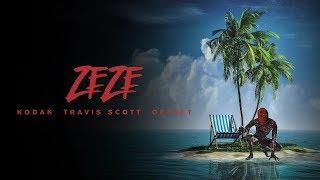 Kodak Black - ZEZE (feat. Travis Scott & Offset) [Official Instrumental]