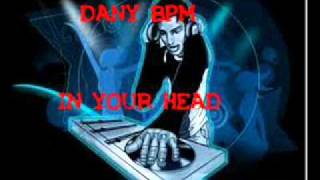 Dany BPM - In your head