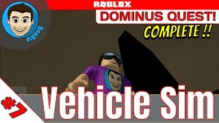 Roblox: Vehicle Simulator : Ep 7 : Dominus Galaxy Quest Complete! I got in the Hatch!