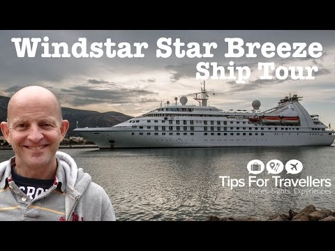 Windstar Cruises Star Breeze Ship Tour and review. Is this ship right for your cruise vacation??