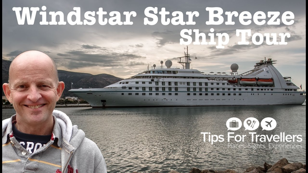 Windstar Cruises Star Breeze Ship Tour And Review Is This