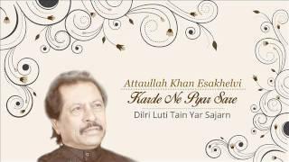 Download Dilri Luti Tain Yar Sajarn - Attaullah Khan Esakhelvi MP3 song and Music Video