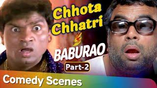 Chhota Chatri V / S Baburao | Tshaj Meej Yaj Bollywood Movie Toj Siab - Part 2 | Paresh Rawal - Johny Qiv