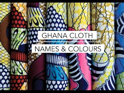 Ghana Cloth - Names & Colours