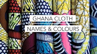 Ghana Cloth - Names & Colours