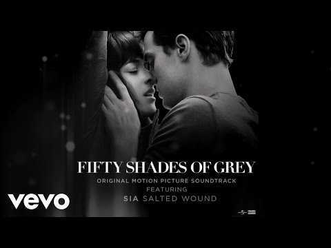 "Sia - Salted Wound (From The"" Fifty Shades Of Grey"" Soundtrack (Audio)"