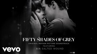 Sia Salted Wound From The Fifty Shades Of Grey Soundtrack Audio.mp3