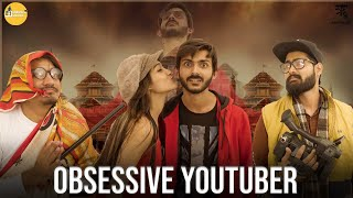 THE SELF OBSESSED YOUTUBER || Swagger Sharma