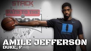 2017 NBA Path to the Pros: Amile Jefferson, Duke F