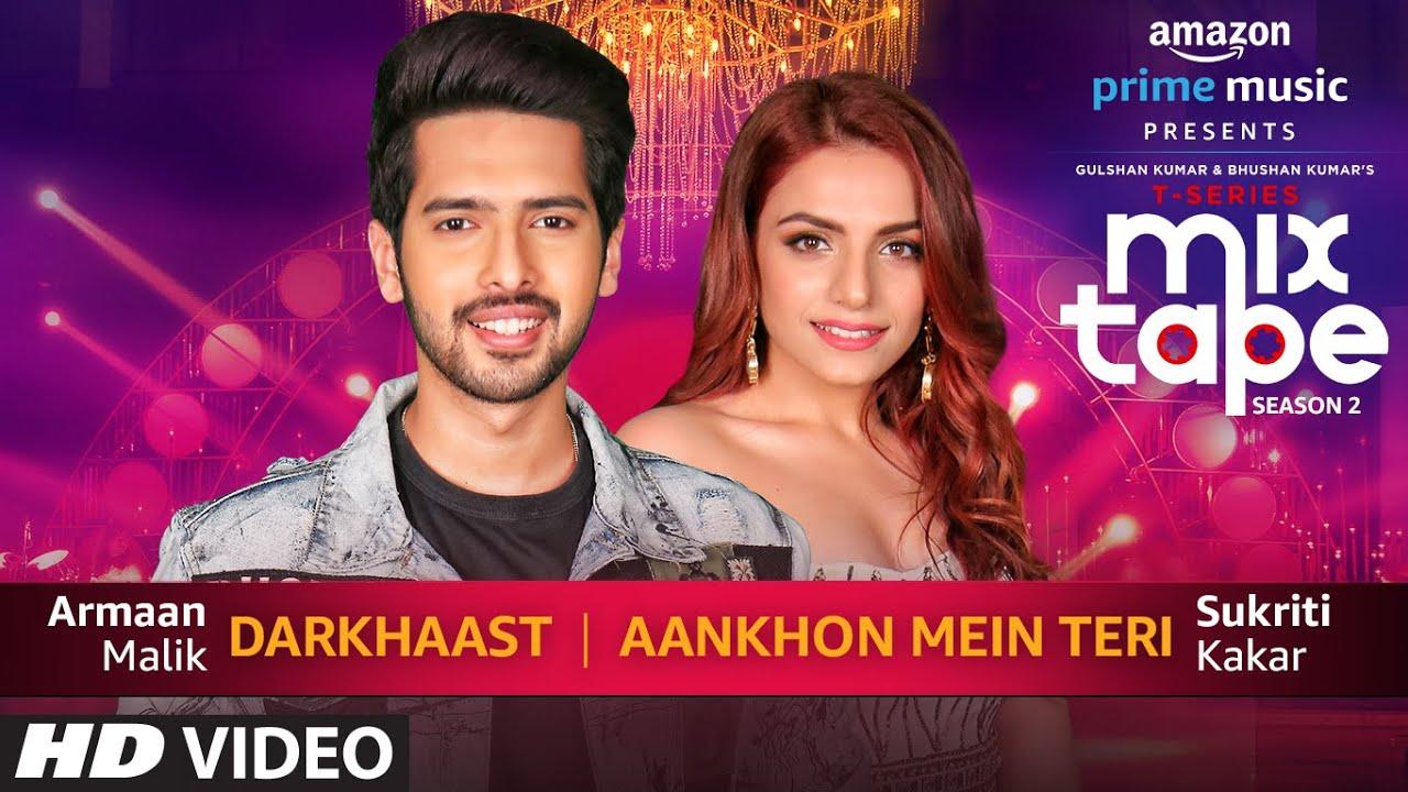 Download Darkhaast/Aankhon Mein Teri | Sukriti Kakar Armaan Malik Abhijit V | Ep. 7 |  Bhushan K Ahmed K