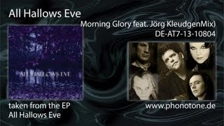 All Hallows Eve - Morning Glory