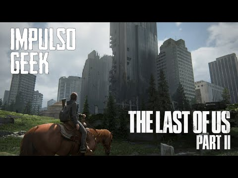 REVIEW The Last of Us Part II sin SPOILERS