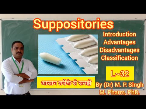 Suppository | Introduction | Adv. \u0026 Disadvantages | Types Or Classification | Pharmaceutics | L~32