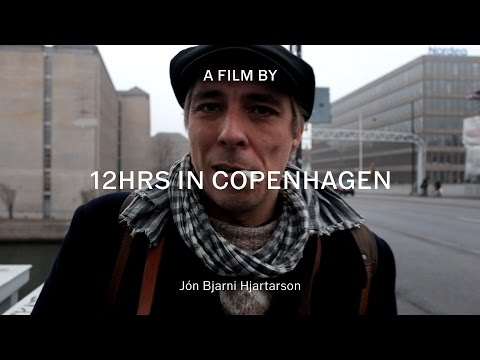 12 HRS in Copenhagen with Jón Bjarni Hjartarson