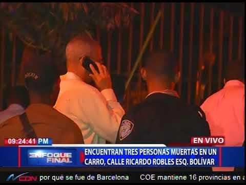 Encuentran tres personas muertas en un carro, calle Ricardo Robles esq. Bolívar
