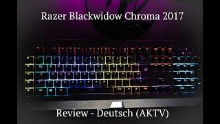Razer Blackwidow Chroma - Review Deutsch