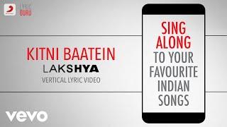 Kitni Baatein - LakshyaBollywood LyricsHariharanSadhana Sargam
