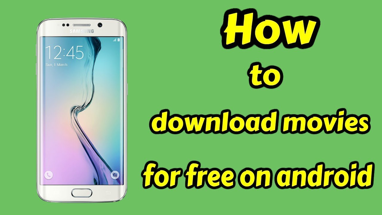download free movies on android phone