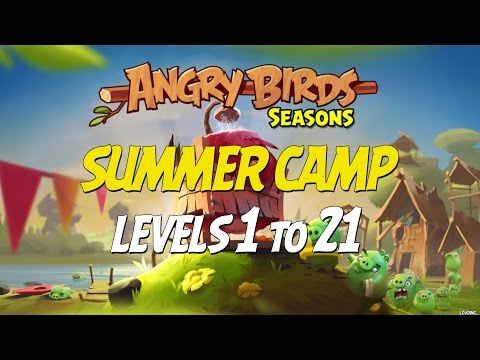 Angry Birds Seasons Summer Camp Levels 1 To 21 - 3 Star Compilation Walkthrough