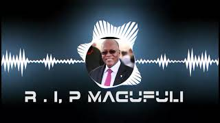 NAZA CULTURE SONG R I P MAGUFULI { OFFICIAL Video}