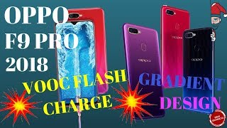 OPPO F9 PRO 2018 || FULL SPECS , PRICE , CASHBACK OFFERS , & THE SURPRISE DEVICE…