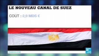 Egypte : Un nouveau Canal de Suez pour relancer l'économie égyptienne ?