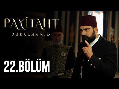 Payitaht Abdülhamid 22. Bölüm HD