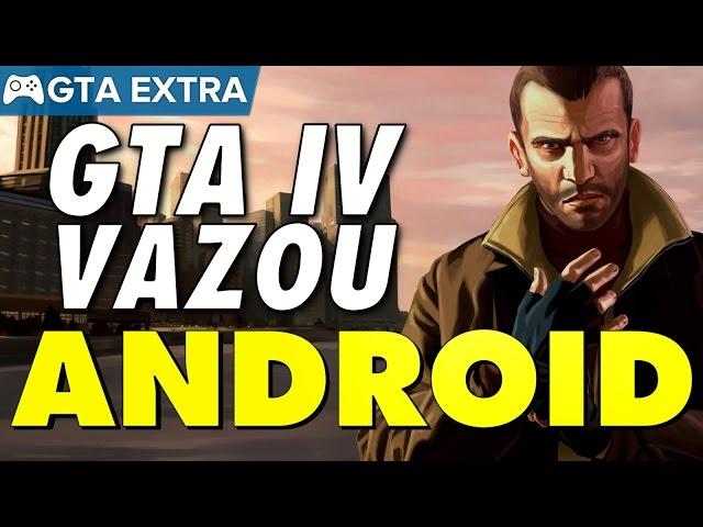 Vazou Gta Iv Para Android InformaÇÃo Exclusiva