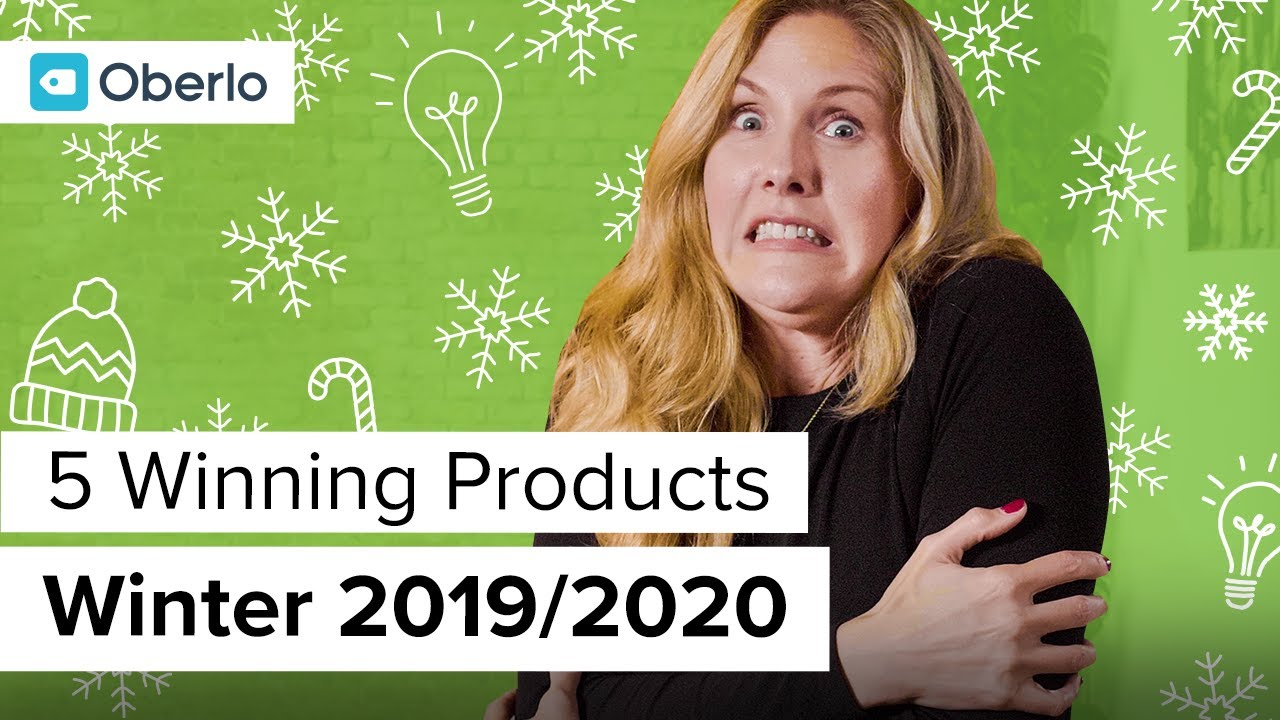 Best Products To Dropship 2020.5 Winning Products To Dropship This Winter 2019 2020 Oberlo