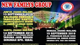 Live Streaming NEW FAMILYS GROUP Edisi paku Haji  Anggota Dewan H.Jamin - Jum'at 13 September 2019