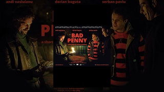 BAD PENNY | Short Film