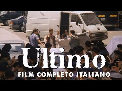 Ultimo - Film completo Italiano