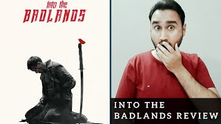 Into the Badlands Review | AMC Original series | Faheem Taj
