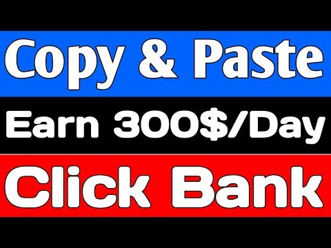 Simple Copy Paste Job and Earn $300 per day from Click Bank | Copy Paste Job