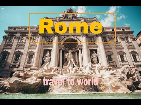 ROME, ITALY TRAVEL TO WORLD