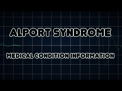 Alport syndrome (Medical Condition)