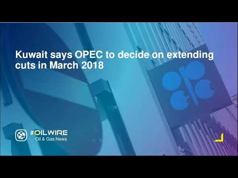 Kuwait says OPEC to decide on extending cuts in March 2018