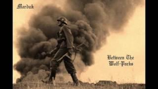 Marduk-Between The Wolf Packs(Lyrics In Description)