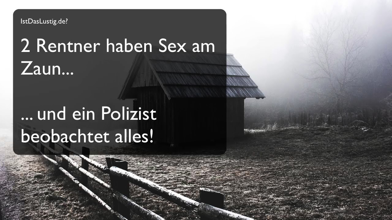 Witz Lustig Sex Am Zaun Youtube